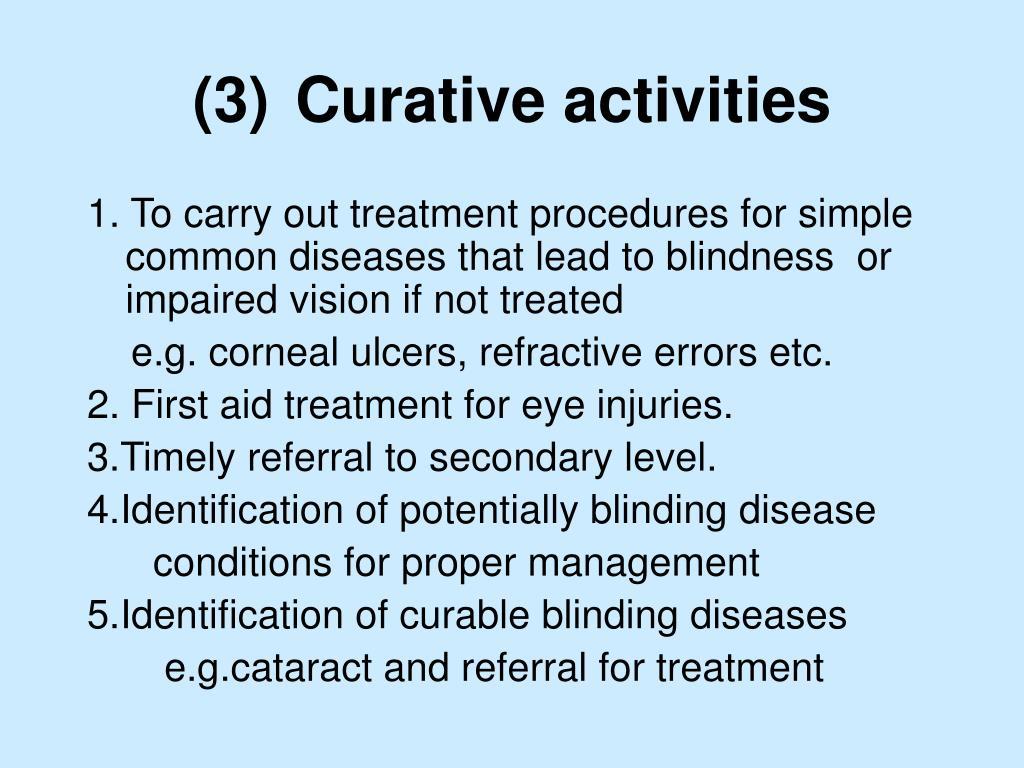 (3)Curative activities