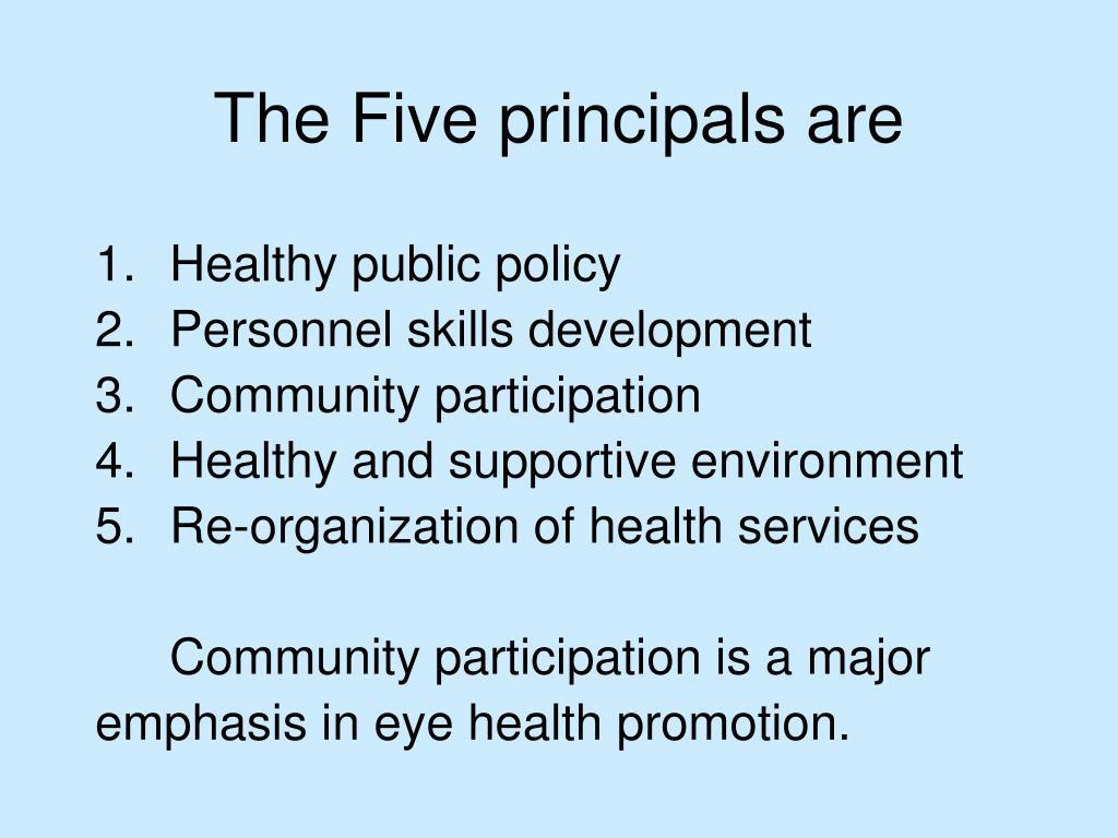 The Five principals are