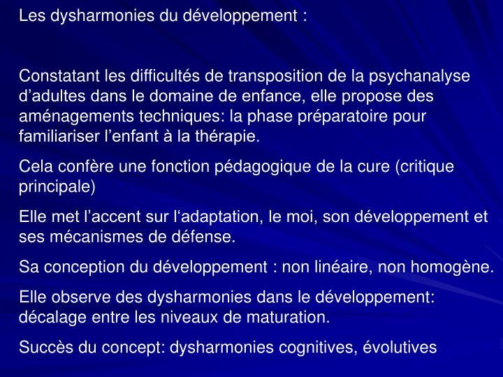 Les dysharmonies du développement :