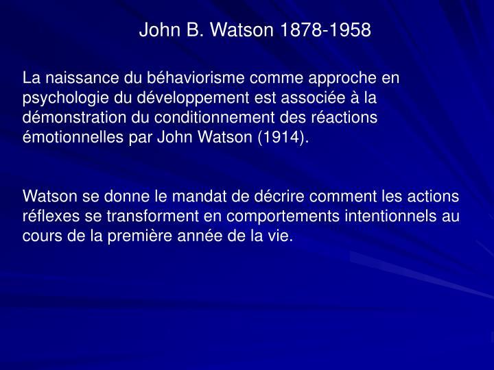 John B. Watson 1878-1958