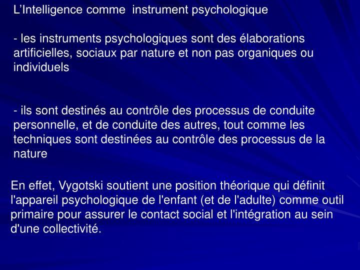 L'Intelligence comme  instrument psychologique