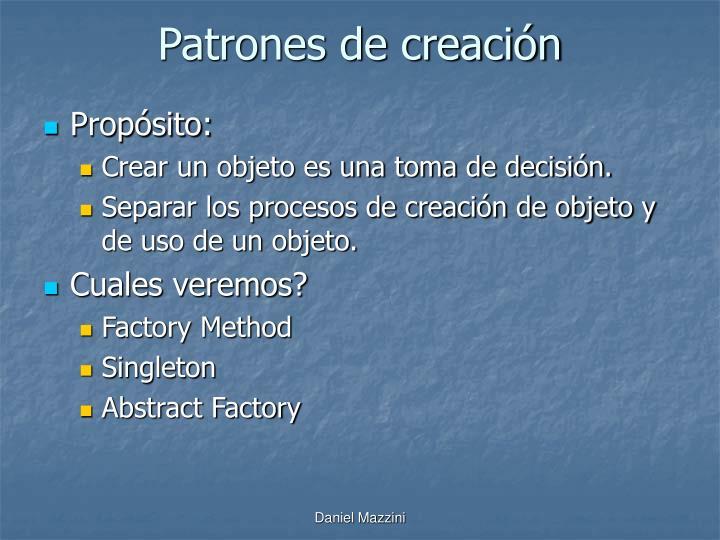 Patrones de creación