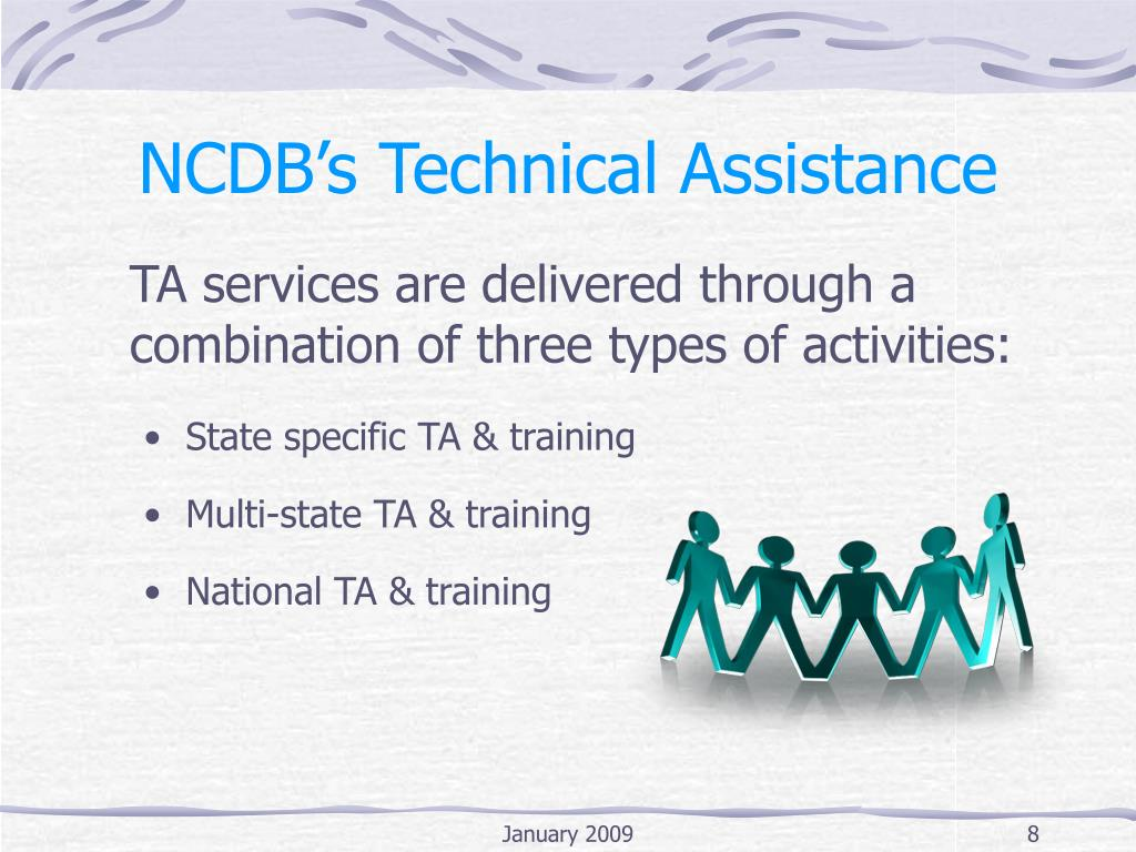 NCDB's Technical Assistance