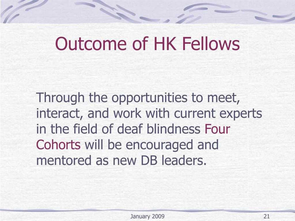 Outcome of HK Fellows