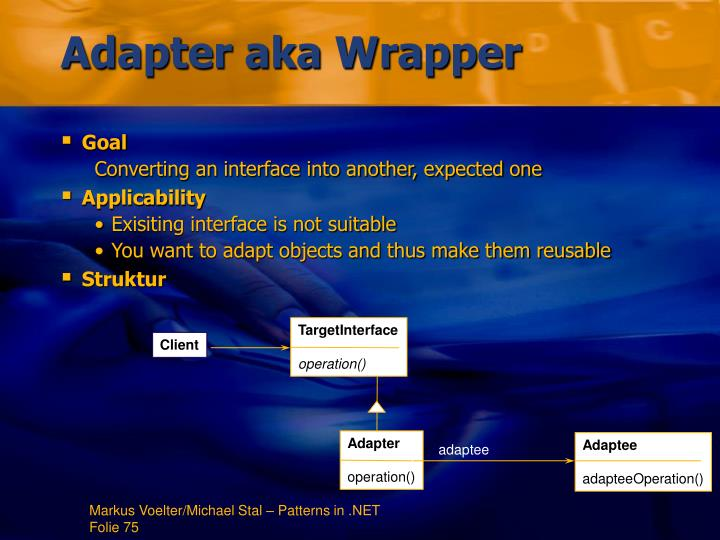Adapter aka Wrapper
