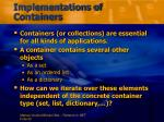 implementations of containers