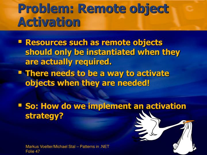 Problem: Remote object Activation