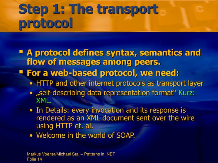 Step 1: The transport protocol