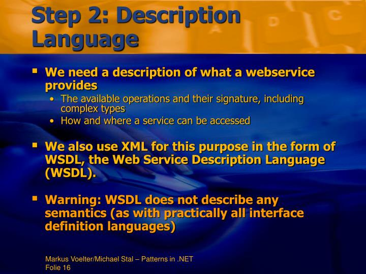 Step 2: Description Language