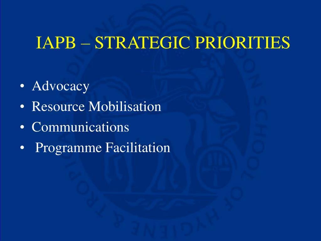 IAPB – STRATEGIC PRIORITIES