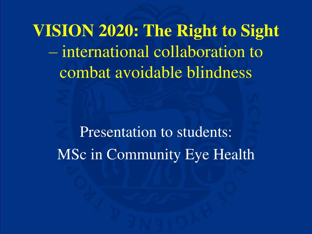 VISION 2020: The Right to Sight