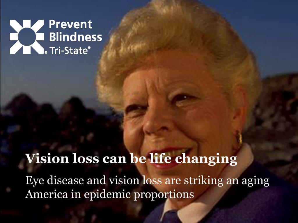 Vision loss can be life changing