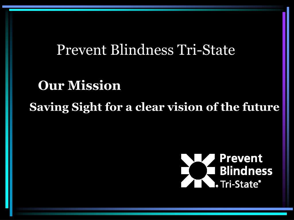 Prevent Blindness Tri-State