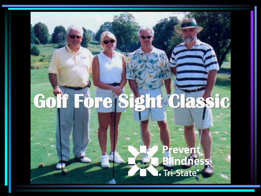 Golf Fore Sight Classic