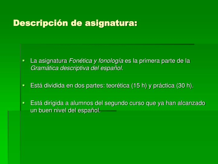 Descripci n de asignatura