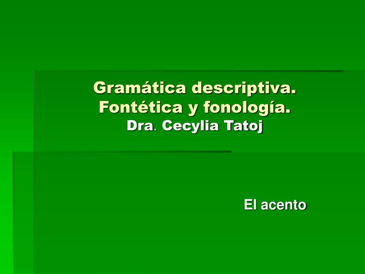 Gramática descriptiva.