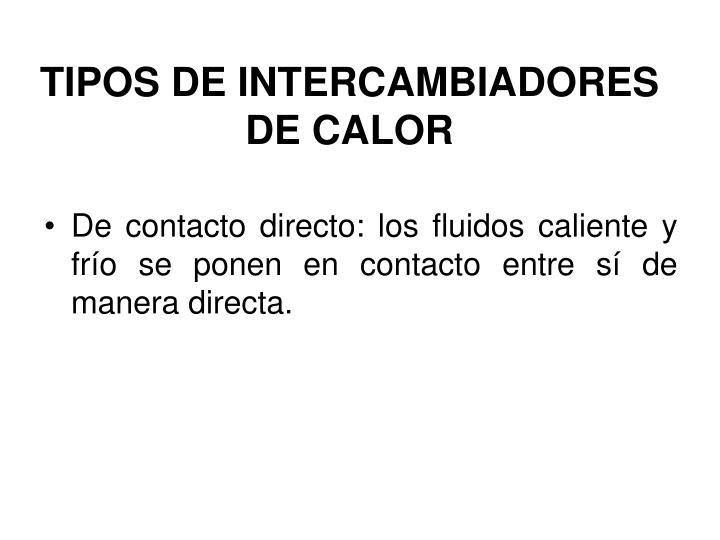 Tipos de intercambiadores de calor1