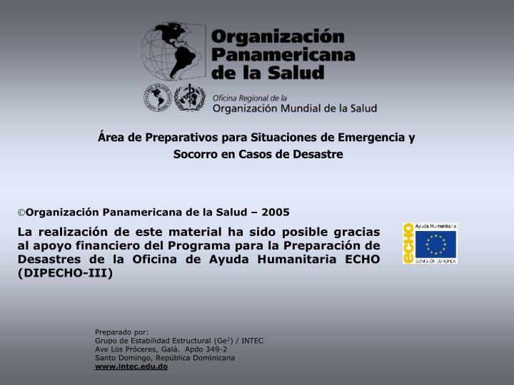 Área de Preparativos para Situaciones de Emergencia y