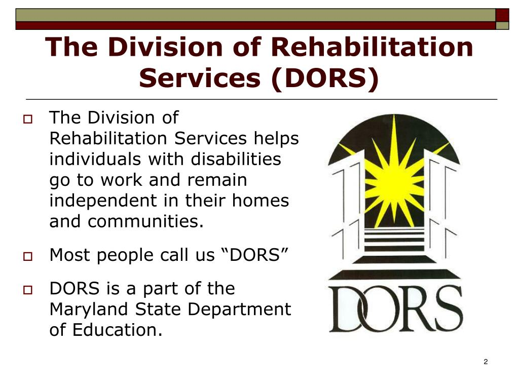 The Division of Rehabilitation Services (DORS)