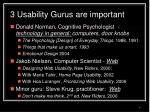 3 usability gurus are important