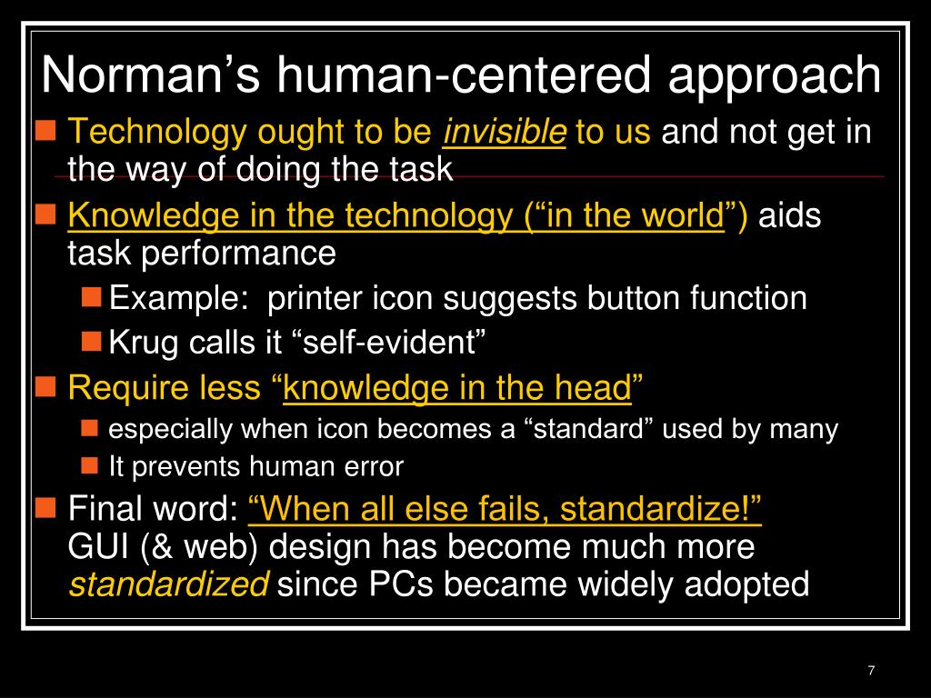 Norman's human-centered approach