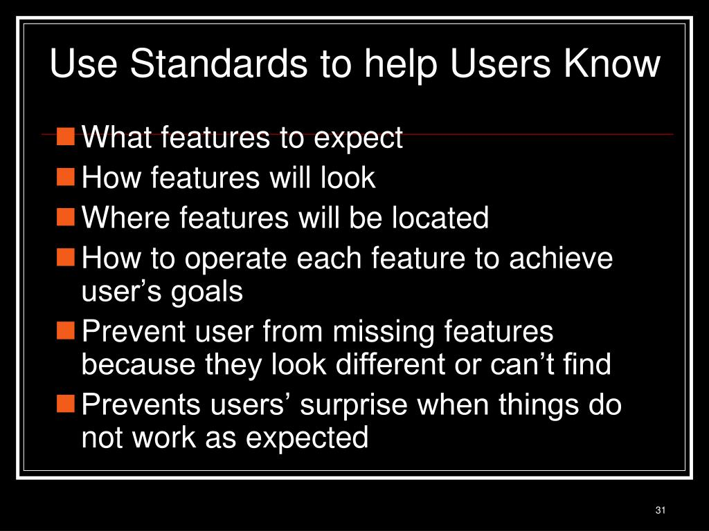 Use Standards to help Users Know