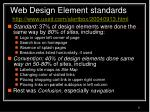 web design element standards http www useit com alertbox 20040913 html