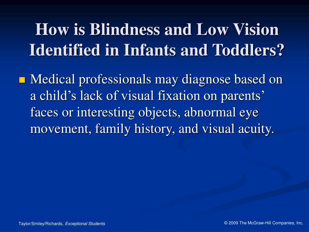 How is Blindness and Low Vision Identified in Infants and Toddlers?