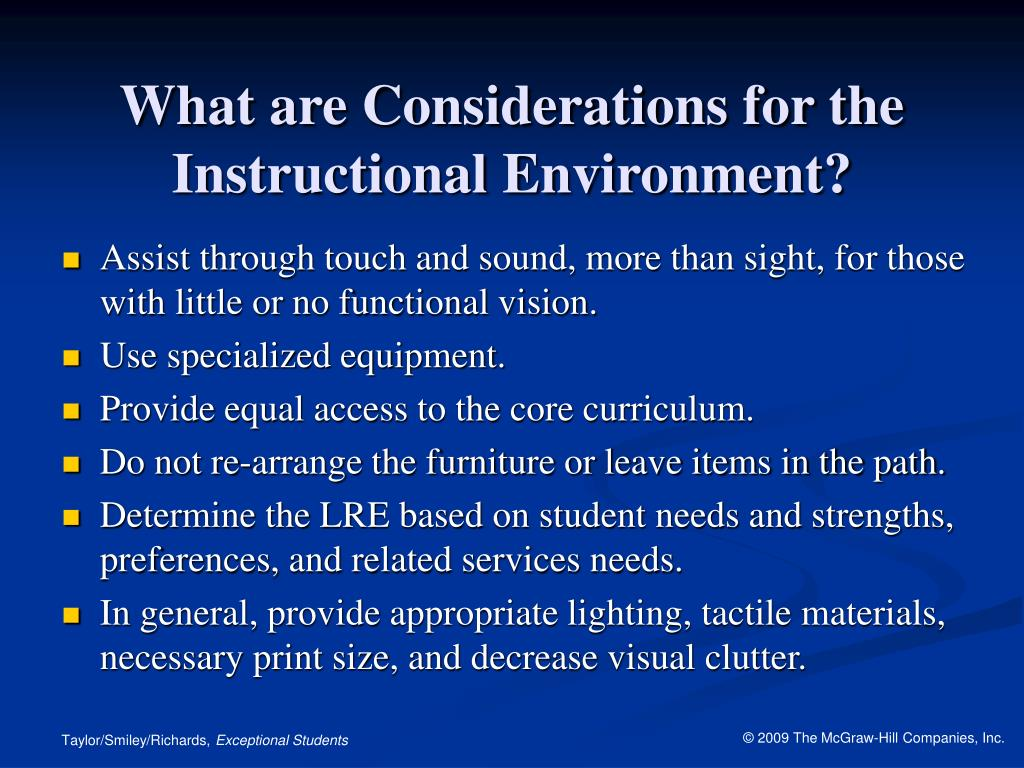 What are Considerations for the Instructional Environment?