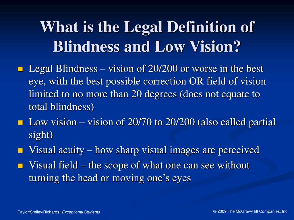 What is the Legal Definition of Blindness and Low Vision?