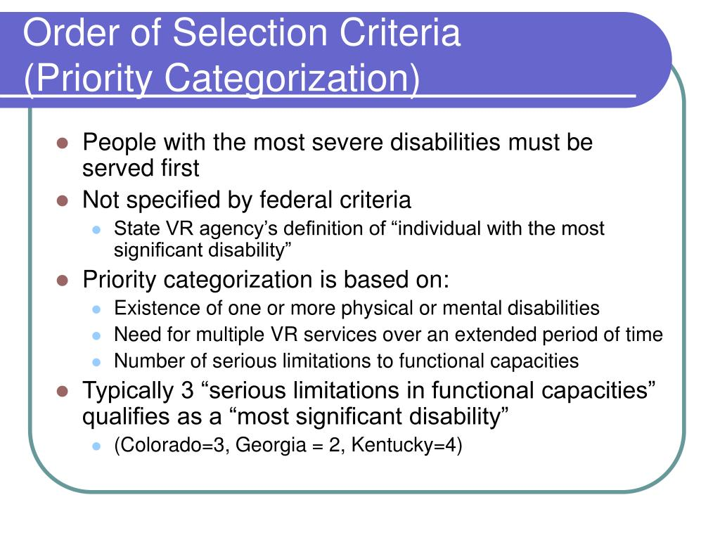 Order of Selection Criteria