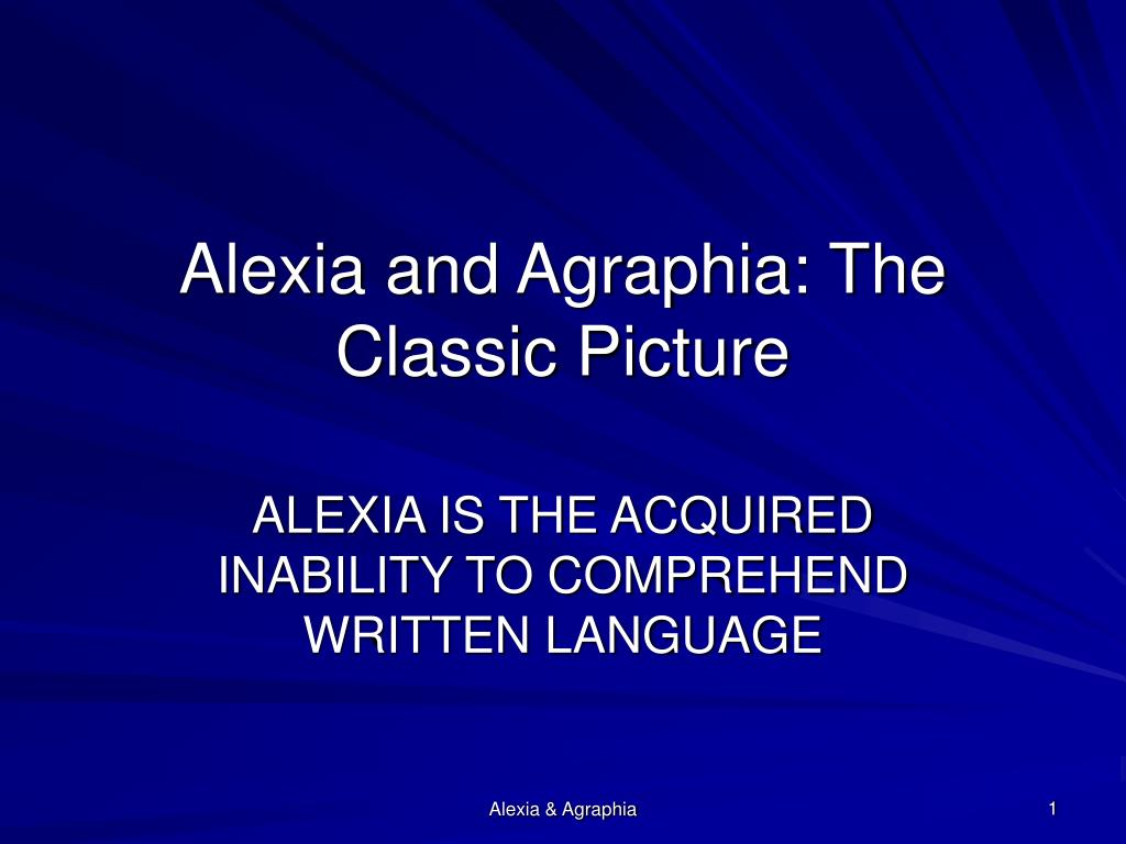 Alexia and Agraphia: The Classic Picture