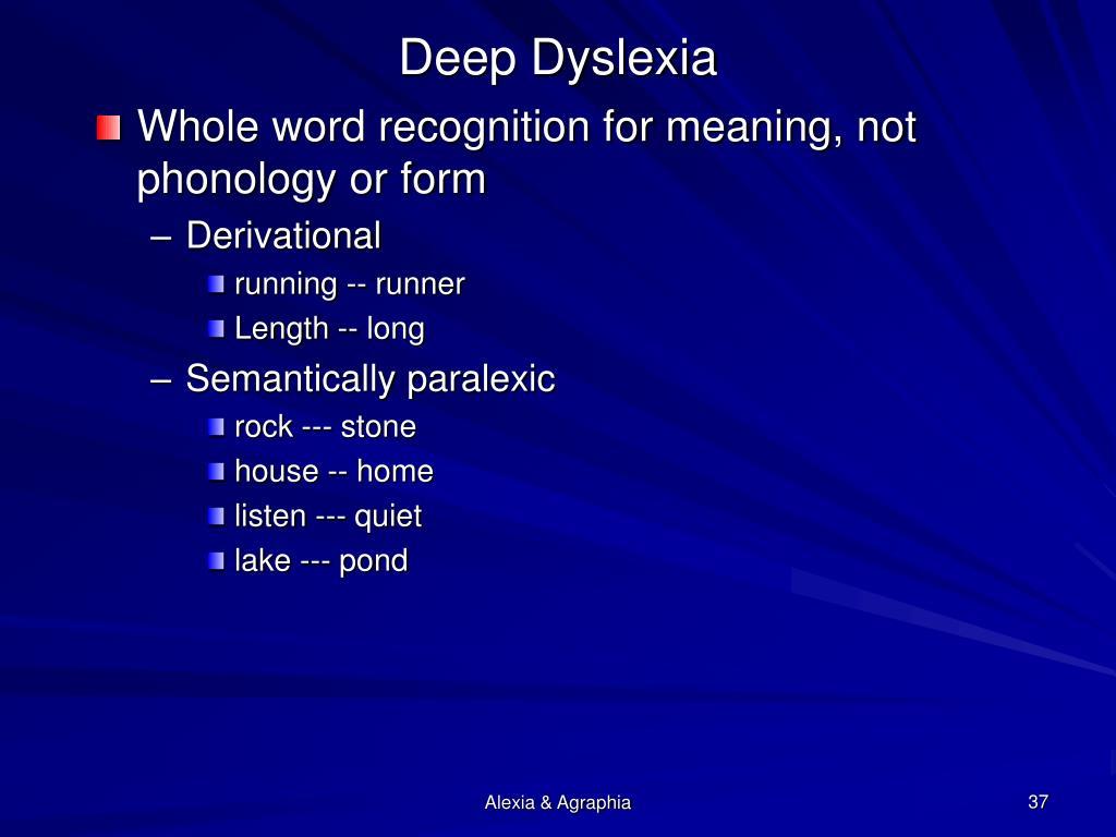 Deep Dyslexia