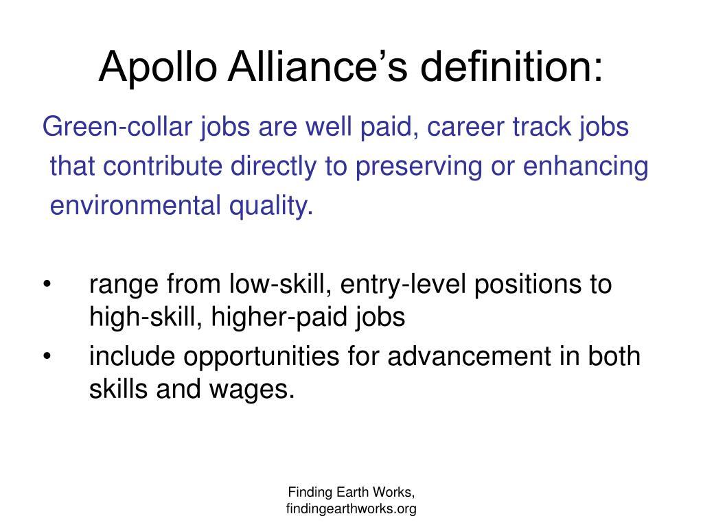 Apollo Alliance's definition: