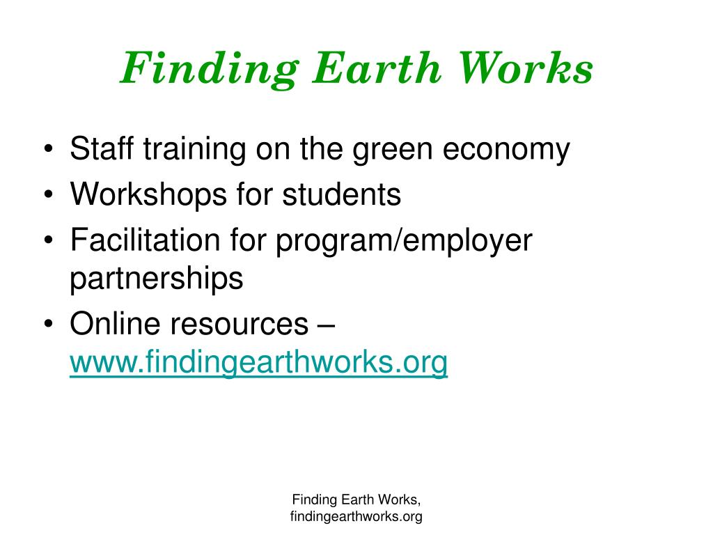 Finding Earth Works
