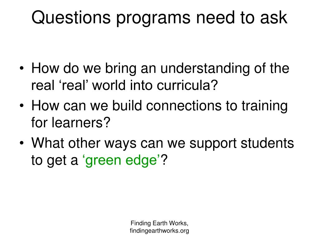 Questions programs need to ask