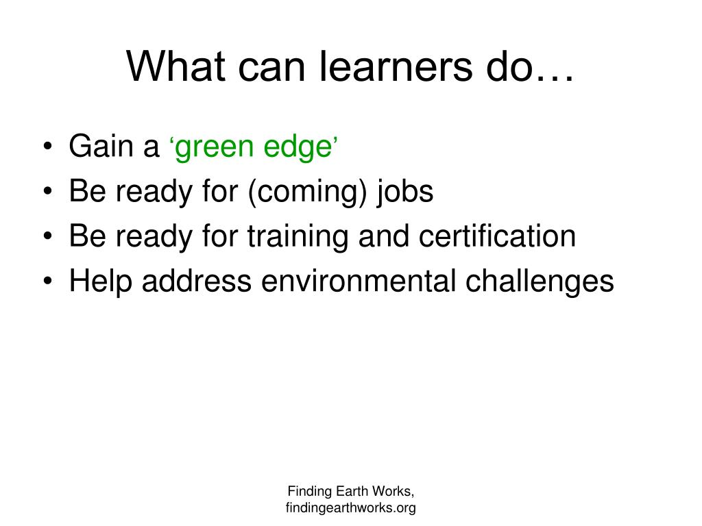 What can learners do…