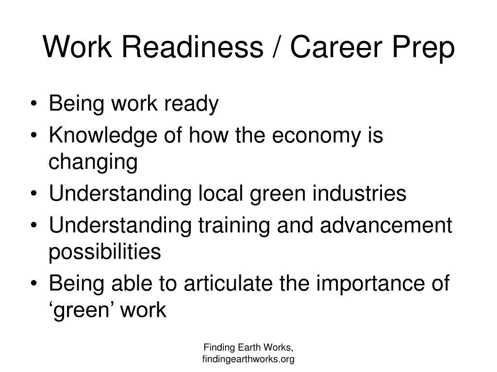 Work Readiness / Career Prep