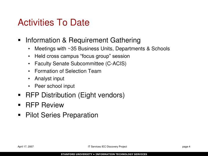 Activities To Date