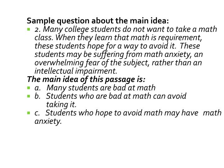 Sample question about the main idea:
