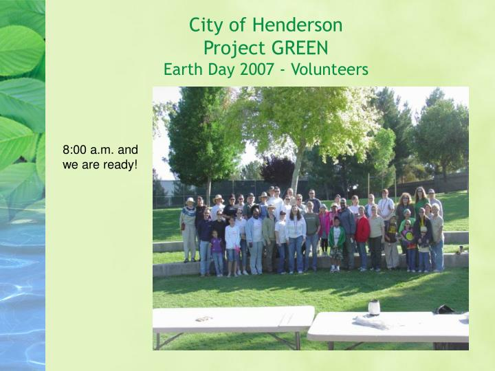 City of henderson project green earth day 2007 volunteers2 l.jpg