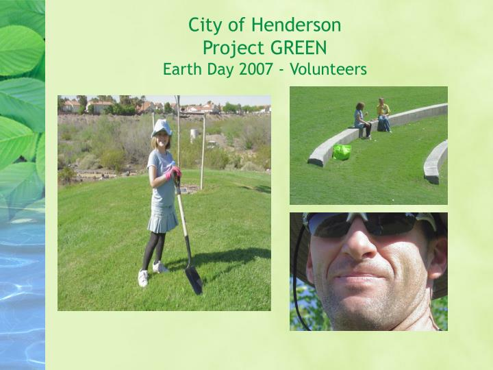 City of henderson project green earth day 2007 volunteers3 l.jpg