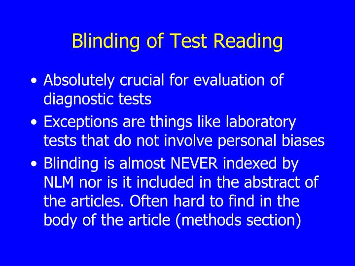 Blinding of Test Reading