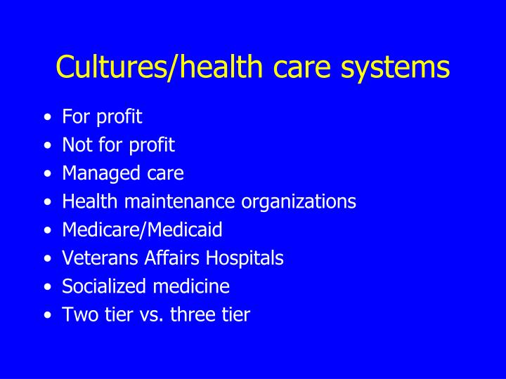 Cultures/health care systems