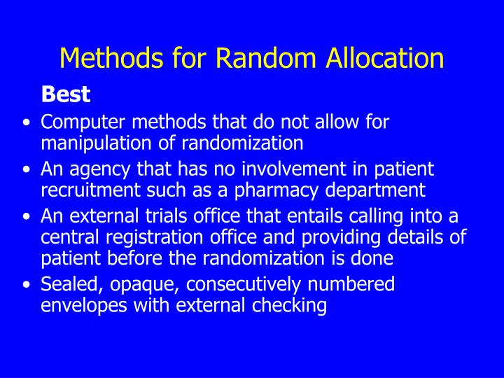 Methods for Random Allocation