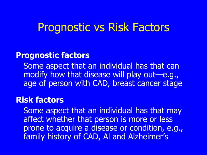 Prognostic vs Risk Factors