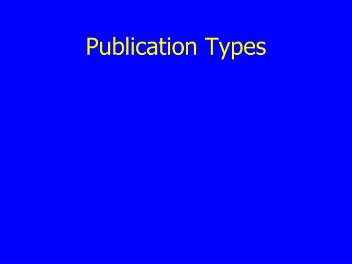 Publication Types