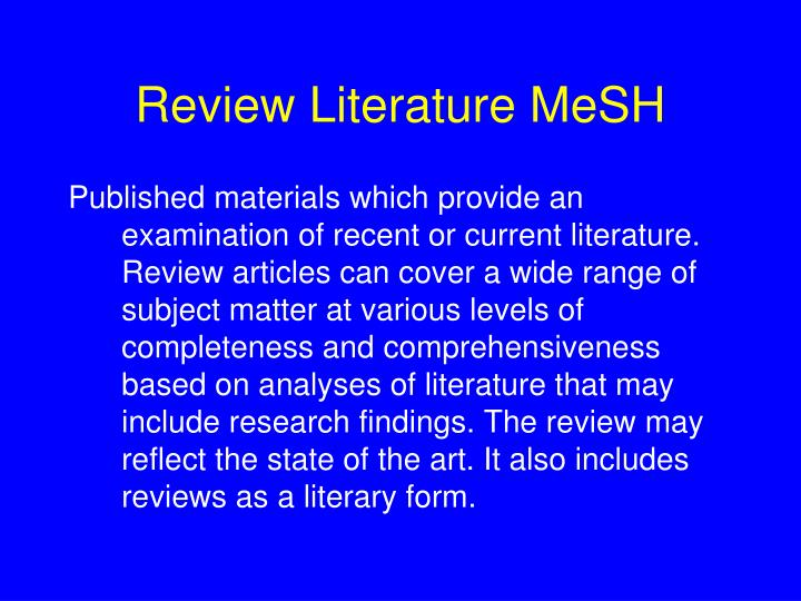 Review Literature MeSH
