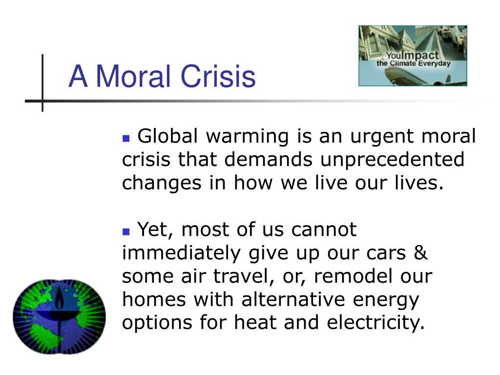 A Moral Crisis
