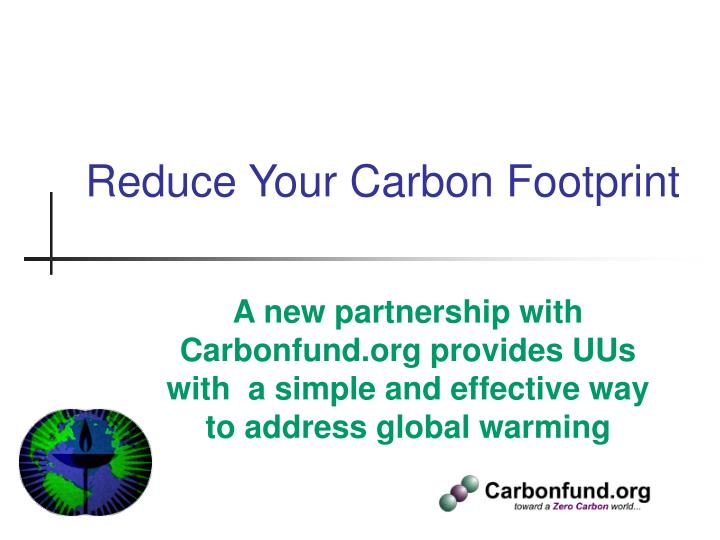 Reduce your carbon footprint l.jpg